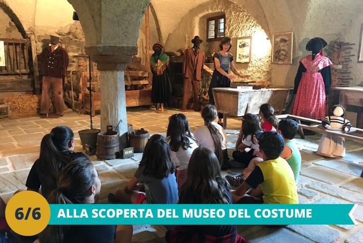 Museo del Costume, per immergersi nelle antiche tradizioni e scoprire i costumi delle Genti Alpine