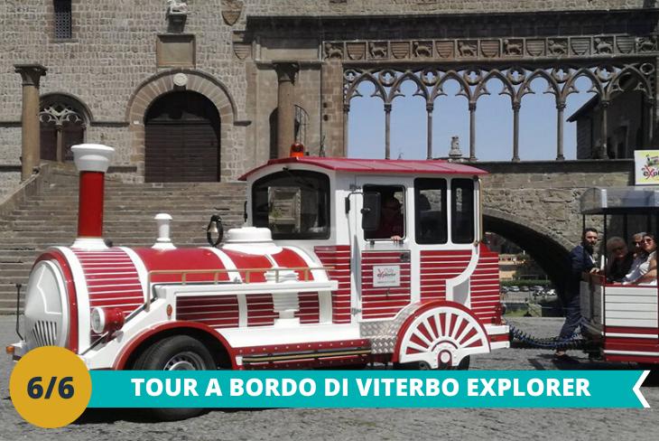 L'emozionante trenino turistico di Viterbo: un viaggio sul bellissimo trenino Viterbo Explorer dove poter ammirare le bellezze della città medievale