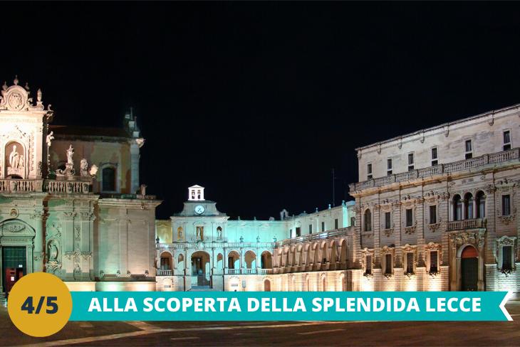 Lecce, visita di una delle più belle e antiche città al mondo, con i suoi monumenti barocchi e dalle pietre bianche